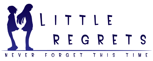 Little regrets -never forget this time